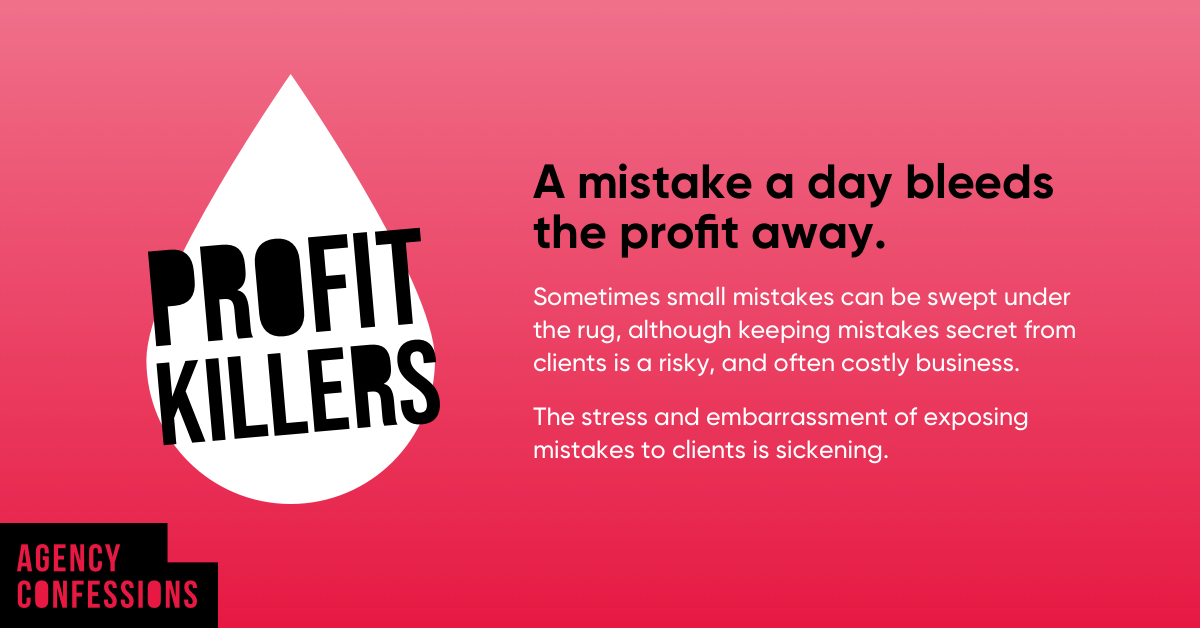Agency Confessions: Are small mistakes taking big bites out of your bottom line? Featured Image