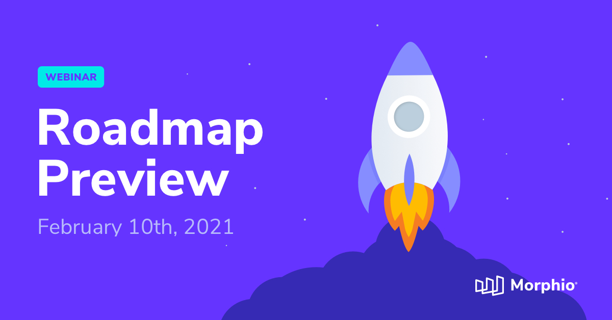 Watch the Morphio 2021 Product Roadmap Webinar Featured Image