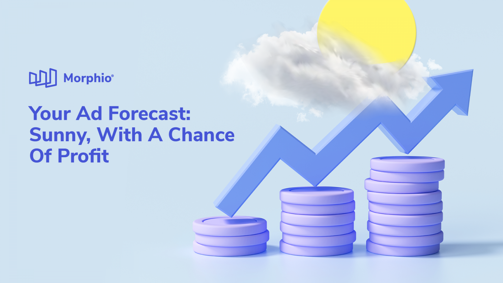 Your Ad Forecast: Sunny, With A Chance Of Profit Featured Image